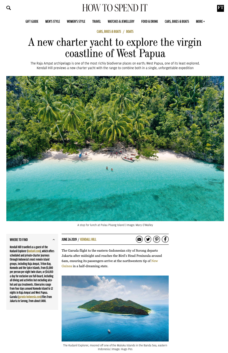 "Kudanil Explorer explored Raja Ampat and Papua with FT's ""How to Spend it"""
